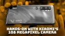 What it's like to shoot 108-megapixel photos on the Xiaomi Mi Note 10