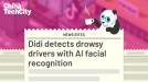 Didi detects drowsy drivers with AI facial recognition