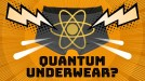 Why is 'quantum underwear' being sold in China?