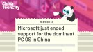 Microsoft just ended support for the dominant PC OS in China