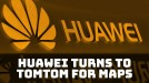 Huawei turns to TomTom to replace Google Maps