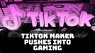 TikTok maker's gaming ambitions challenge Tencent