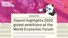 Xiaomi highlights 2020 global ambitions at the World Economic Forum