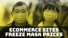 Chinese ecommerce sites halt price hikes on masks as new virus spreads