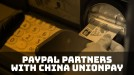 China's largest card payment company to get access to PayPal
