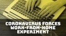 Coronavirus outbreak forces work-from-home experiment and challenges coworking spaces