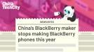 China's BlackBerry maker stops making BlackBerry phones this year