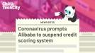 Coronavirus prompts Alibaba to suspend credit scoring system