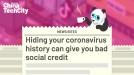 Hiding your coronavirus history can give you bad social credit