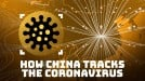 How big data helps China track the coronavirus… and its people