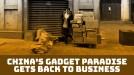 China's gadget mecca hawks wares from bags in the wake of coronavirus shutdown