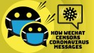 WeChat reportedly censors messages about coronavirus even when they're true