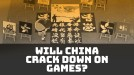 China may crack down on in-game content after politically sensitive incidents
