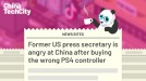 Former US press secretary is angry at China after buying the wrong PS4 controller