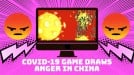 Coronavirus game with hidden political messages gets blocked in China