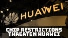US chip restrictions could be a devastating blow to Huawei