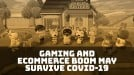 Can the gaming and ecommerce boom extend beyond Covid-19?