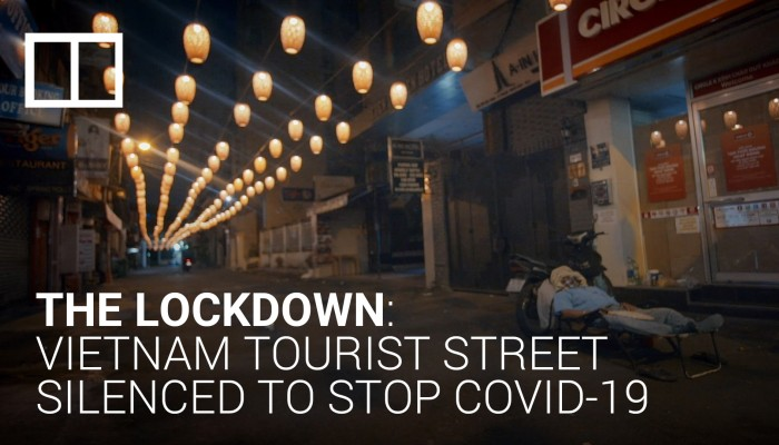 The lockdown: Vietnam tourist street silenced to stop Covid-19