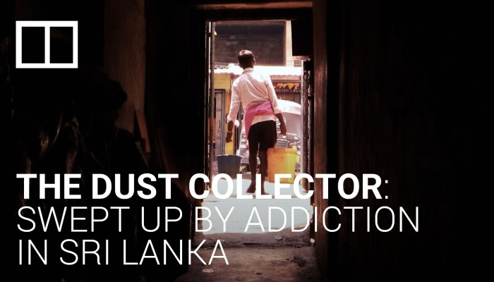 The dust collector: Swept up by addiction in Sri Lanka